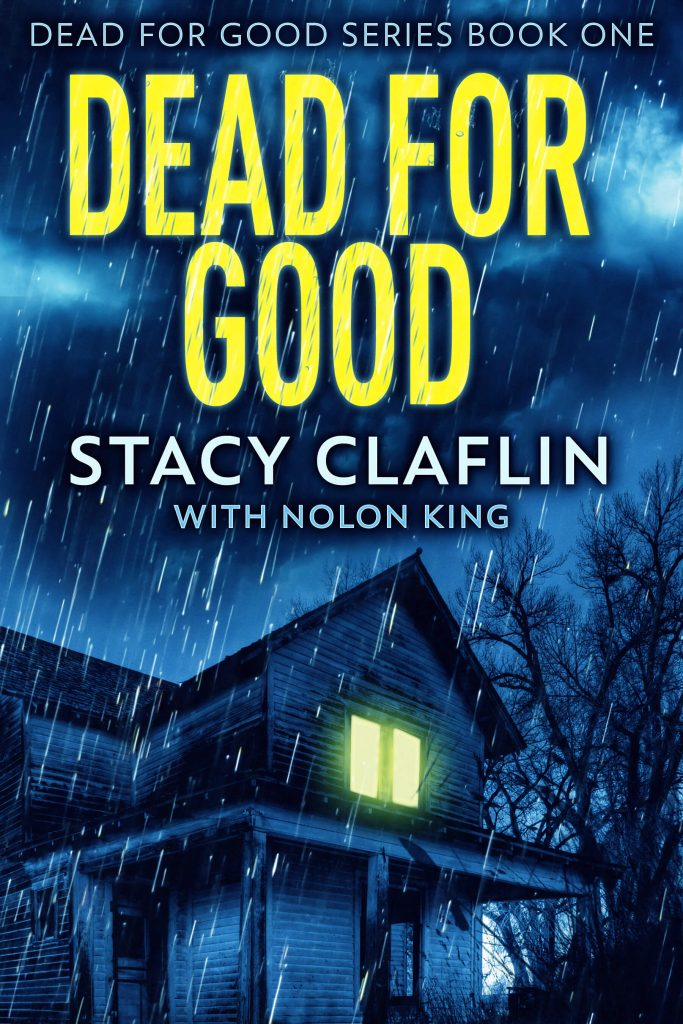 Dead For Good Book 1